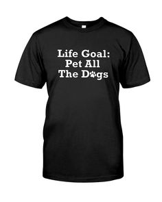 Dog Mom Shirt Funny Gifts Short-Sleeve Unisex T-Shirt Quotablee Life Goal Pet All The Dogs Shirt