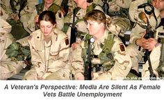 Nearly one in five women who served during the Afghanistan or Iraq wars are unemployed. And female veterans are four times more likely to be homeless compared to both their female civilian and male veteran counterparts. It's time we start asking: Why isn't the media covering this?
