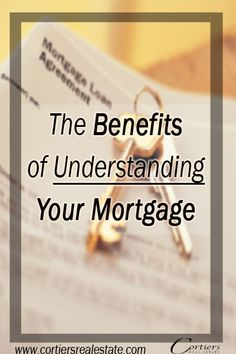 Cortiers Blog: The Benefits of Understanding Your Mortgage. Deciding to buy a home is a big decision. Whether you are a homeowner or a potential homeowner, read now to learn the benefits of understanding your mortgage! www.cortiersrealestate.com, Cortiers Real Estate | College Station Real Estate