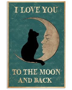 I Love You To The Moon And Back Poster Wall Art Cool Poster Home Decor No Frame