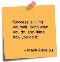 #Success #MayaAngelou