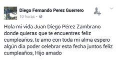 Desde Pasto Diego Fernando Perez Guerrero le envía un mensaje de cumpleaños a su hijo que vive en #Popayán pero que no puede ver.