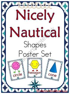 Set Sail! These nice, nautical themed posters will help your students learn the shapes! The perfect addition to your classroom décor, bulletin board or math center.