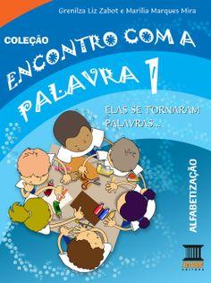 ENCONTRO COM A PALAVRA 1 Alfabetização Editora Base/Curitiba-PR