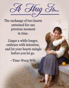 a hug is ......