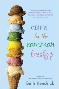 Cure for the Common Breakup (Black Dog Bay Novel) - Kindle edition by Beth Kendrick. Literature & Fiction Kindle eBooks @ Amazon.com.