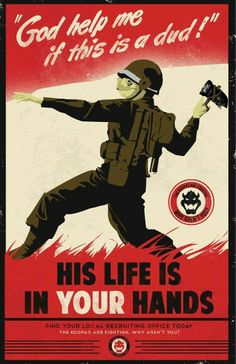 I chose this picture to represent propaganda posters made during WWII. Propaganda posters were made for many different reasons: to mock the enemies, to make the enemies look bad, to recruit people to join the army, and to help the army by giving money or saving food. Propaganda posters were really popular during WWII