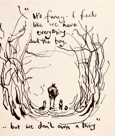 Poetry Quotes, Me Quotes, Charlie Mackesy, The Mole, Horse Quotes, Horse Art, Good Thoughts, True Words, Beautiful Words