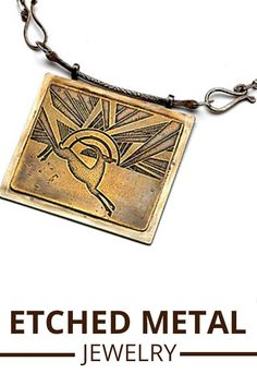Learn how to make your own metal jewelry. A tutorial for etched metal jewelry for beginners. #beginner #tutorial #jewelry #metal #etched #technique