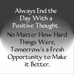 Tomorrow's a fresh start.