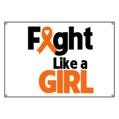 Fight Like a Girl Banner Leukemia Ribbon, Leukemia Awareness, Multiple Sclerosis Awareness, Get Well Cards, Special Needs, Girls Be Like, Cancer, Humor, Sayings