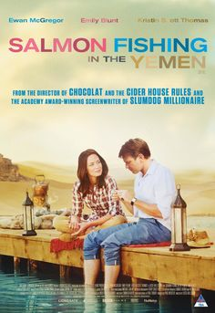 'Salmon Fishing in the Yemen' - Emily Blunt, Ewan McGregor, Kristin Scott Thomas.