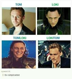 Tom Hiddleston v. Loki. Tom is Loki.