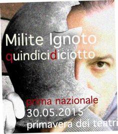 Milite ignoto di Mario Perrotta in anteprima a Primavera dei Teatri 2015.