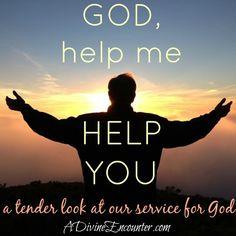 Help Me Help You (A Divine Encounter)