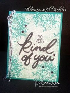 Stampin' Up! Blooming with Kindness by Melissa Davies @rubberfunatics @stampinup #rubberfunatics #stampinup