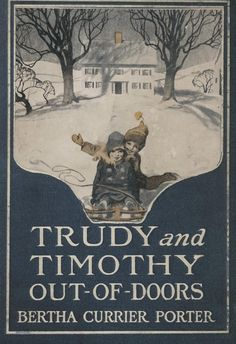 Trudy and Timothy out-of-doors
