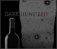 2009 Dark Hundred Wine Cellars