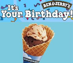 Free Ben & Jerry's Ice Cream On Your Birthday  http://www.thefreebiesource.com/?p=24635