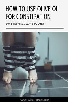 Discover how to use olive oil for constipation!