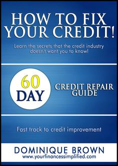 How to Fix Bad Credit? - Credit Card For Bad - Ideas of Credit Card For Bad Credit - Fix your bad credit in 60 days with 99 quick credit repair steps and a full program that puts you in control! How to Fix Your Credit is a program for you. Fix Bad Credit, How To Fix Credit, Build Credit, Credit Check, Free Credit, Illinois, Credit Repair Companies, Rebuilding Credit, Improve Your Credit Score
