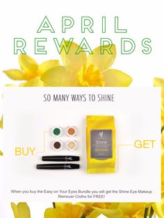 April Kudos! Buy 3D mascara, 4 eye pigments (you choose the colors!) and get our Shine Cloths FREE!!