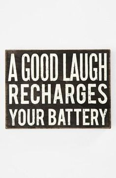Laughter is the best medicine, they say.