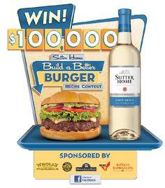 Sutter Home Build a Better Burger #contest - enter today! Good luck. #wine #burgers