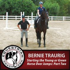 Join Bernie Traurig in part two of this series that starts with a young horse's very first introduction to jumps, developing a sound foundation for more extensive, future training over fences. The series outlines the progressive exercises and time frame one can adapt to the individual horse. http://www.equestriancoach.com/content/starting-young-or-green-horse-over-jumps-part-two