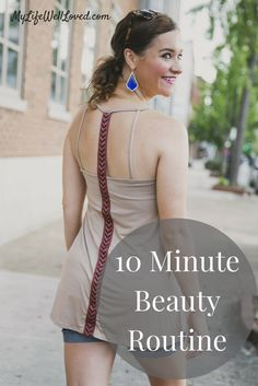 10 Minute Beauty Routine // Heather Brown at My Life Well Loved // My Life Well Loved // Beauty Routine // Easy Makeup