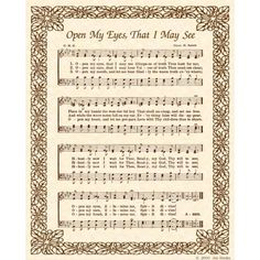 """""""Open My Eyes, That I May See"""" - remember singing this beautiful hymn many times growing up at Trion First Baptist Church! Hymns Of Praise, Praise And Worship Music, Praise Songs, Worship Songs, Church Songs, Church Music, Gospel Music, Music Songs, Bible Songs"""