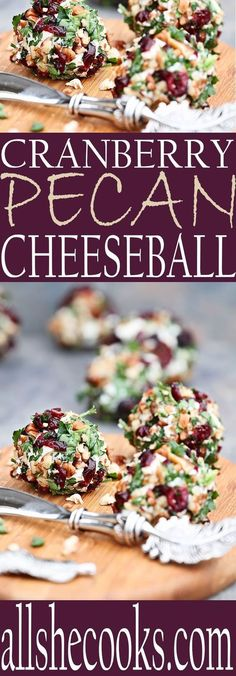 You'll love this cheeseball with pecan and cranberries. This is a perfect appetizer for a weekend night or your next party gathering.