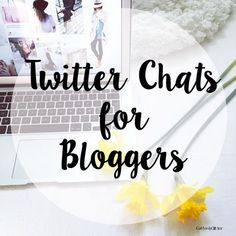 Coffee&Glitter: Twitter Chats for Bloggers