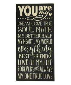 Another great find on #zulily! 'You Are My Dream Come True' Wall Art by Sara's Signs #zulilyfinds