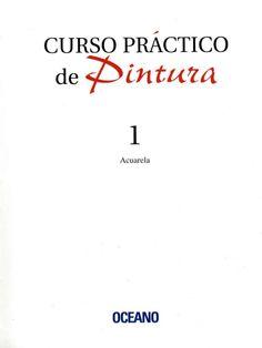 Curso Práctico de Pintura 1 - Acuarela