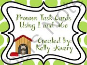 Pronoun Task Cards Using I and Me from Kelly Avery, W. T. Lewis Elementary, Bossier City, Louisiana on TeachersNotebook.com -  (13 pages)  - Grammar, Pronoun Task Cards Using I and Me, Pearson Reading Street, Bad Dog Dodger