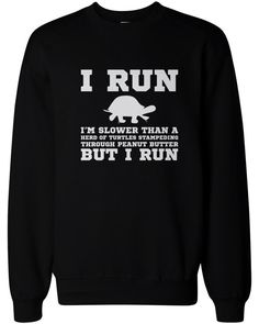 ed47cecce8e726 I m Slower than a Turtle Funny Workout Sweatshirts Gym Pullover Fleece  Sweaters