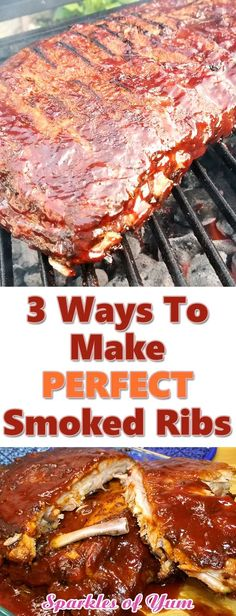 3 ways to make the perfect smoked ribs! These BBQ ribs are saucy and juicy with non-stop flavor, all the way down to the bone. That's how ribs are suppose to be in my book! Pulled Pork Recipes, Rib Recipes, Smoker Recipes, Barbecue Recipes, Recipies, Grilling Tips, Grilling Recipes, Slow Cooker Recipes, Gourmet Grill
