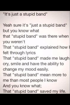 "That ""stupid band"" saved my life!"