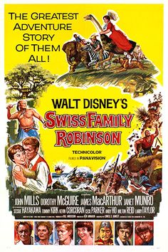 Directed by Ken Annakin. With John Mills, Dorothy McGuire, James MacArthur, Janet Munro. A Swiss family must survive being shipwrecked on a deserted island. Old Disney Movies, Classic Disney Movies, Disney Movie Posters, Classic Movie Posters, Disney Films, Old Movies, Vintage Movies, Walt Disney, Disney Classics