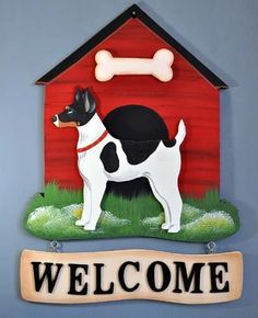 Rat Terrier Welcome Sign by Dandy Design, http://www.amazon.com/dp/B008UH3976/ref=cm_sw_r_pi_dp_f60Grb17A9VNH