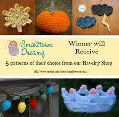 Smalltown Dreams URL: https://www.facebook.com/smalltowndreamz PRIZE: 1 winner receives their choice of 5 patterns sent via Ravelry gift.
