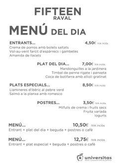 Y este menú en Fifteen #Raval en Montalegre 7, en el corazón de #Barcelona.