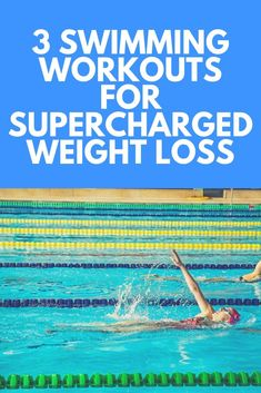 3 Swimming Workouts for Supercharged Weight Loss - schwimmen und Wassersport - Weight Loss Challenge, Weight Loss Plans, Weight Loss Program, Challenge Group, Losing Weight Tips, Weight Loss Tips, Lose Weight, Reduce Weight, Weight Lifting