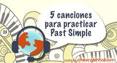 Practica cómo formar el Past Simple con estas 5 canciones. Estudiar verbos irregulares nunca fue tan fácil.