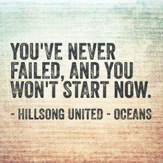 #HillsongUnited - Oceans - #Inspiration #ProjectInspired