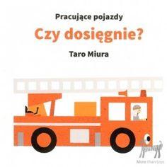 """Książka """"Pracujące pojazdy. Czy dosięgnie?"""" w Pełna oferta Książki Wydawnictwo Tako Pikinini-More than toys, zabawki ekologiczne, gotowanie z dziećmi, Pippi, Muminki, zabawki, ogrodnictwo, książki"""