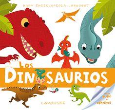Baby Enciclopedia. Los dinosaurios