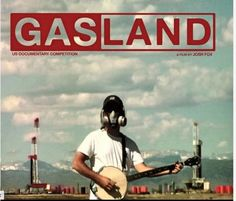 Screening of Gasland at Teesside University | Greenpeace UK A film about #Fracking