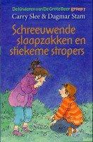 Recensie van BrittJ over Carry Slee – Schreeuwende slaapzakken en stiekeme stropers (De kinderen van De Grote Beer groep 7) | http://www.ikvindlezenleuk.nl/2015/12/carry-slee-schreeuwende-slaapzakken-en-stiekeme-stropers/